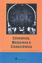 Cérebros, máquinas e consciência - uma introdução à filosofia da mente