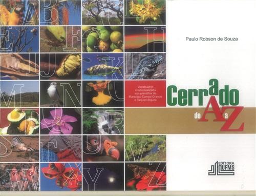 Cerrado de A a Z: Vocabulário Contextualizado aos Planaltos de Maracajú-Campo Grande e Taquari-Itiquira