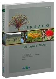 Cerrado: Ecologia e Flora - Vol. 1