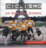 CICLISMO UM GIRO PELA EUROPA (edição esgotada)