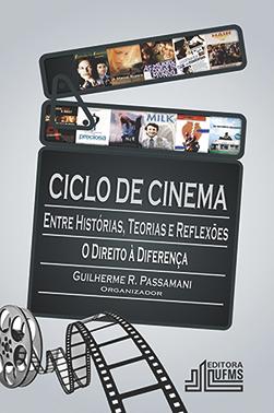 Ciclo de Cinema: Entre Histórias, Teorias e Reflexões – O Direito à Diferença