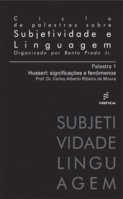 Ciclo de Palestras sobre Subjetividade e Linguagem - Palestra 1