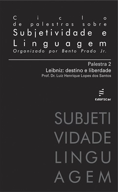 Ciclo de Palestras sobre Subjetividade e Linguagem - Palestra 2