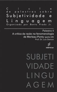Ciclo de Palestras sobre Subjetividade e Linguagem - Palestra 4