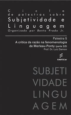 Ciclo de Palestras sobre Subjetividade e Linguagem - Palestra 5