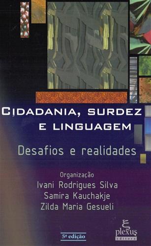 Cidadania, surdez e linguagem: desafios e realidades