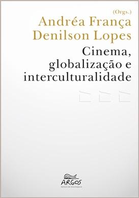 Cinema, globalização e interculturalidade
