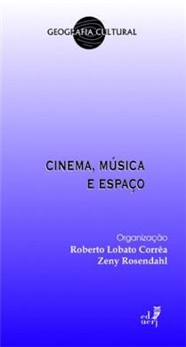 Cinema, música e espaço