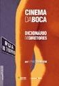 Cinema da Boca (Coleção Aplauso - Cinema Brasil)