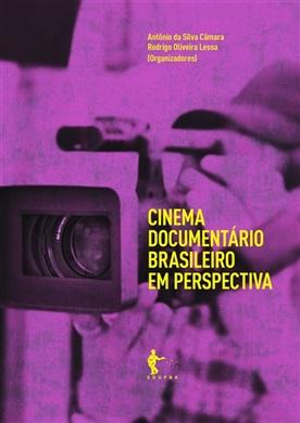 Cinema documentário brasileiro em perspectiva