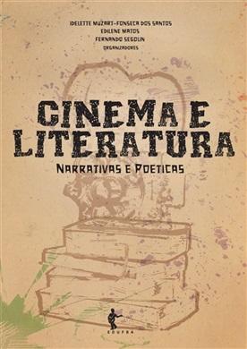 Cinema e Literatura: narrativas e poéticas