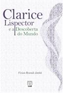 CLARICE LISPECTOR E A DESCOBERTA DO MUNDO