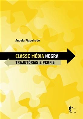 Classe média negra: trajetórias e perfis