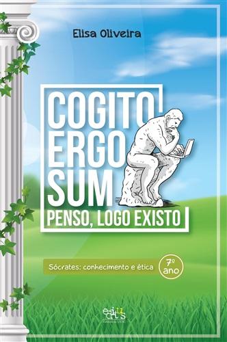 Coleção Cogito Ergo Sum: Sócrates: conhecimento e ética