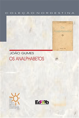 Coleção Nordestina - OS ANALPHABETOS