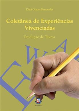 COLETÂNEA DE EXPERIÊNCIAS VIVENCIADAS - Produção de textos