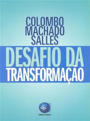 Colombo Machado Salles O Desafio da Transformação