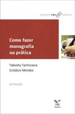Como fazer monografia na prática