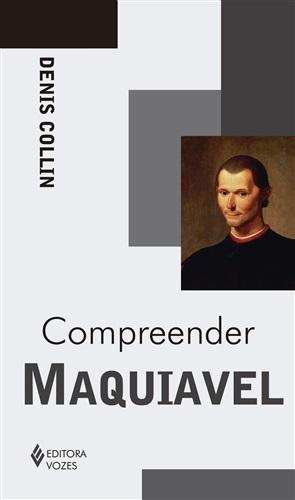 Compreender Maquiavel