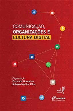 Comunicação, organizações e cultura digital