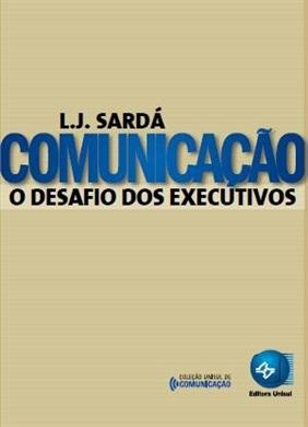 Comunicação O desafio dos executivos
