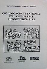 Comunicación y entropia en las empresas autogestionarias