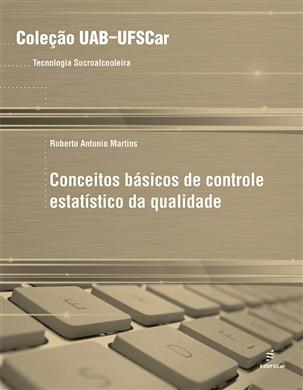 Conceitos básicos de controle estatístico da qualidade
