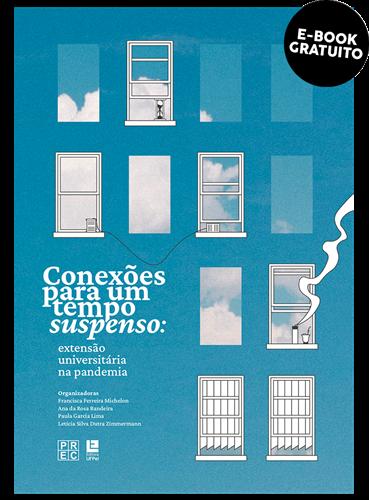 Conexões para um tempo suspenso: Extensão universitária na pandemia (e-book)