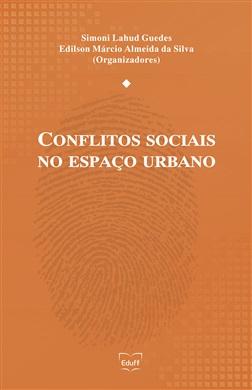 Conflitos sociais no espaço urbano