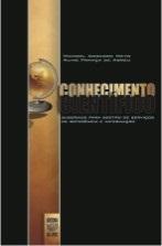 CONHECIMENTO CIENTÍFICO: SUBSÍDIOS PARA GESTÃO DE SERVIÇOS DE REFERÊNCIA E INFORMAÇÃO