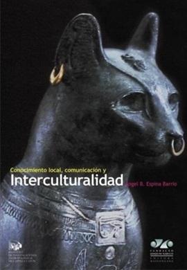 CONOCIMIENTO LOCAL, COMUNICACIÓN Y INTERCULTURALIDAD
