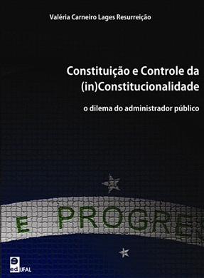 Constituição e controle da (in)constitucionalidade