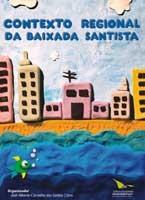 CONTEXTO REGIONAL DA BAIXADA SANTISTA