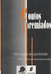 Contos premiados - VI Concurso Nacional de Contos Prêmio Ignácio de Loyola Brandão