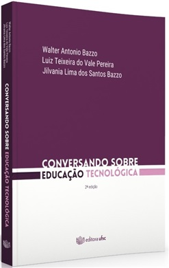 CONVERSANDO SOBRE EDUCAÇÃO TECNOLÓGICA - 2ª Edição