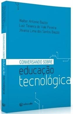 CONVERSANDO SOBRE EDUCAÇÃO TECNOLÓGICA (edição esgotada)