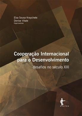 Cooperação Internacional para o Desenvolvimento: desafios no século XXI