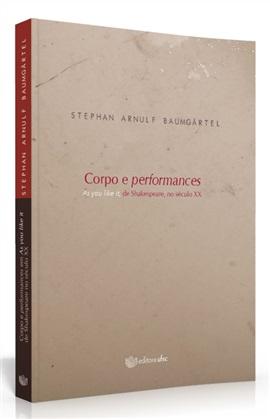 Corpo e performances: As You Like It, de Shakespeare, no século XX