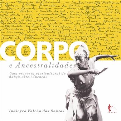 Corpo e ancestralidade: uma proposta pluricultural de dança-arte-educação