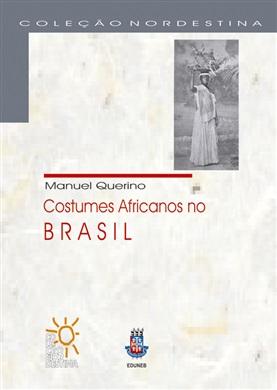 COSTUMES AFRICANOS NO BRASIL (coleção Nordestina)