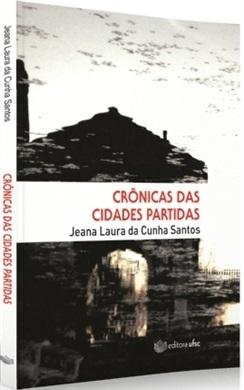 CRÔNICAS DAS CIDADES PARTIDAS