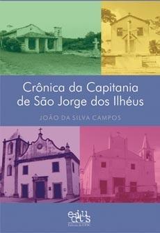 Crônicas da Capitania de São Jorge dos Ilhéus