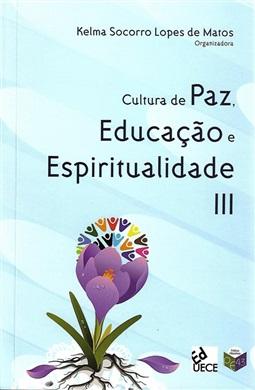 Cultura de paz, educação e espiritualidade III