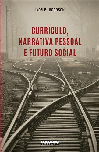 Currículo, Narrativa Pessoal E Futuro Social