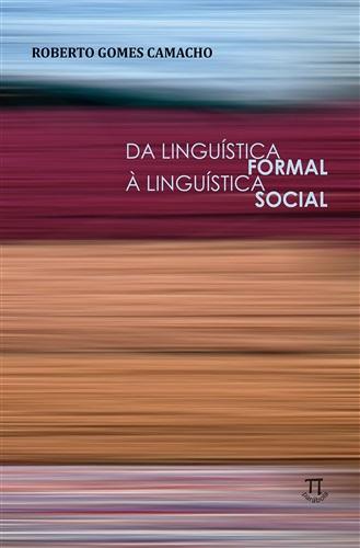 Da Linguística Formal à Linguística Social- Volume I