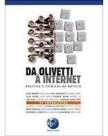 Da Olivetti à Internet Política e Técnicas da notícia