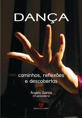 Danca - Caminhos, Reflexoes E Descobertas