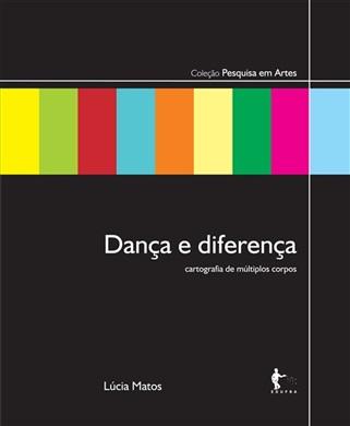 Dança e diferença: cartografia de múltiplos corpos