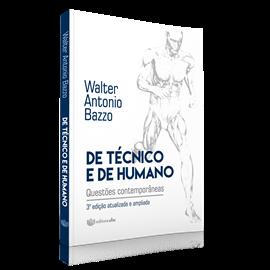 De técnico e de humano: questões contemporâneas ED. 3