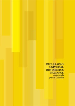 Declaração Universal dos Direitos Humanos comentada para o Cidadão